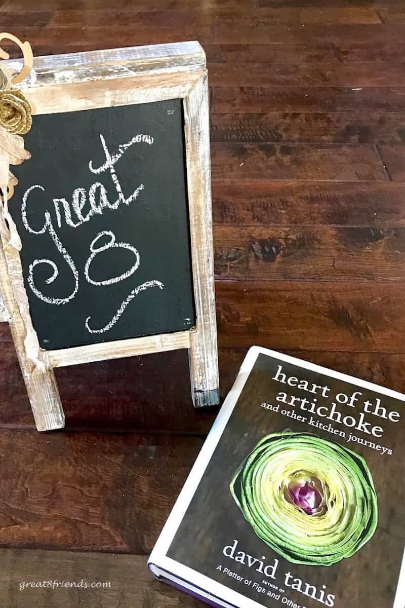 In 2013, our Great Eight Heart of the Artichoke Dinner Party included all delicious recipes from this David Tanis cookbook.